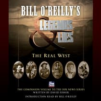 Bill O'Reilly's Legends and Lies: The Real West by Bill O'Reilly audiobook