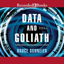 Data and Goliath by Bruce Schneier audiobook