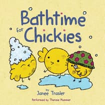Bathtime for Chickies by Janee Trasler audiobook