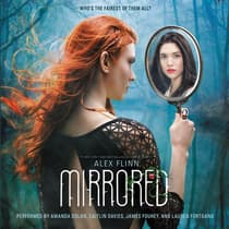 Mirrored by Alex Flinn audiobook
