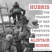 Hubris by Alistair Horne audiobook
