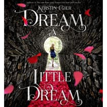 Dream a Little Dream by Kerstin Gier audiobook