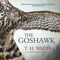 The Goshawk by T. H. White audiobook