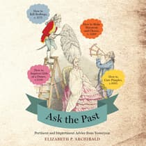Ask the Past by Elizabeth P. Archibald audiobook
