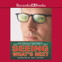 Seeing What's Next by Clayton Christensen audiobook