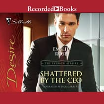 Shattered by the CEO by Emilie Rose audiobook