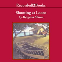Shooting at Loons by Margaret Maron audiobook