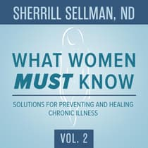What Women MUST Know, Vol. 2 by Sherrill Sellman audiobook