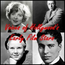 Voices of Hollywood's Early Film Stars by Blanche Sweet audiobook