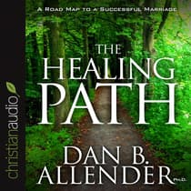 Healing Path by Dan B.  Allender audiobook