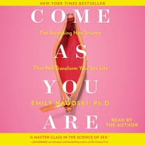 Come as You Are by Emily Nagoski audiobook