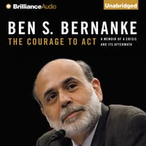 The Courage to Act by Ben S. Bernanke audiobook