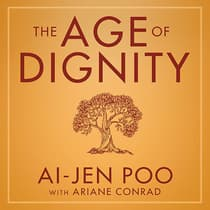 The Age of Dignity by Ai-jen Poo audiobook