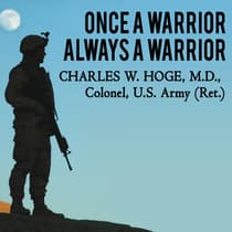 Once a Warrior---Always a Warrior by Charles W. Hoge audiobook