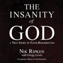The Insanity of God by Nik Ripken audiobook
