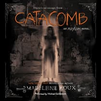 Catacomb by Madeleine Roux audiobook