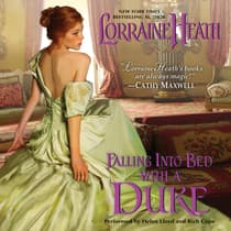 Falling Into Bed with a Duke by Lorraine Heath audiobook