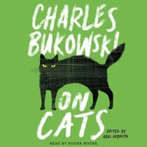 On Cats by Charles Bukowski audiobook