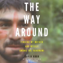 The Way Around by David Good audiobook
