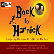 Bock to Harnick: Composing the Score to <i>Fiddler on the Roof</i> by Jerry Bock audiobook