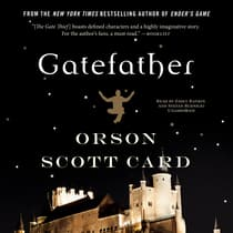 Gatefather by Orson Scott Card audiobook