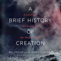 A Brief History of Creation by Bill Mesler audiobook
