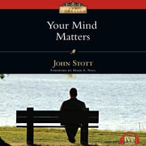 Your Mind Matters by John Stott audiobook