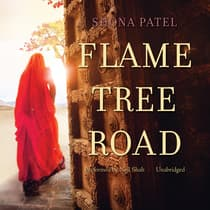 Flame Tree Road by Shona Patel audiobook