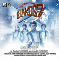 Blake's 7: Cold Fury by Mark Wright audiobook