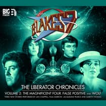 Blake's 7: The Liberator Chronicles, Vol. 2 by Simon Guerrier audiobook