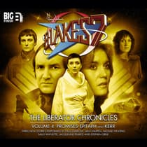 Blake's 7: The Liberator Chronicles, Vol. 4 by Nigel Fairs audiobook