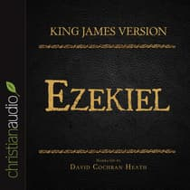 Holy Bible in Audio - King James Version: Ezekiel by David Cochran Heath audiobook