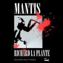 Mantis by Richard La Plante audiobook