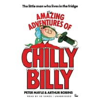 The Amazing Adventures of Chilly Billy by Peter Mayle audiobook