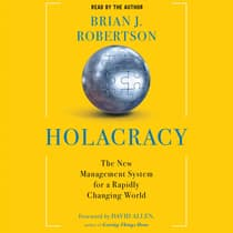 Holacracy by Brian J. Robertson audiobook