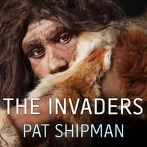 The Invaders by Pat Shipman audiobook