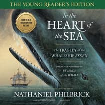 In the Heart of the Sea, Young Reader's Edition by Nathaniel Philbrick audiobook