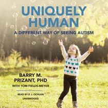 Uniquely Human by Barry M. Prizant audiobook