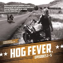 Hog Fever, Episodes 1–5 by Richard La Plante audiobook
