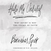 Help My Unbelief by Barnabas Piper audiobook