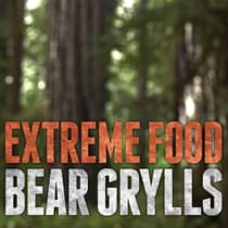 Extreme Food by Bear Grylls audiobook