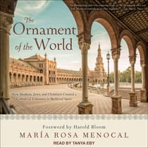 The Ornament of the World by María Rosa Menocal audiobook