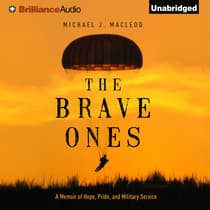 The Brave Ones by Michael J. MacLeod audiobook