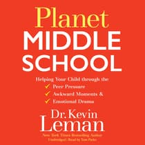 Planet Middle School by Kevin Leman audiobook
