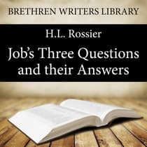 Job's Three Questions and their Answers by H. L. Rossier audiobook