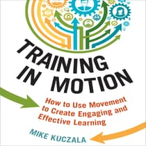Training in Motion by Mike Kuczala audiobook