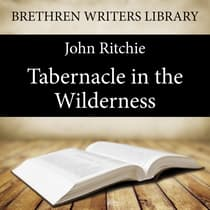 Tabernacle in the Wilderness by John Ritchie audiobook