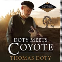 Doty Meets Coyote by Thomas Doty audiobook