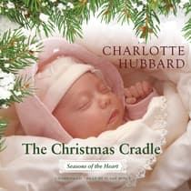 The Christmas Cradle by Charlotte Hubbard audiobook