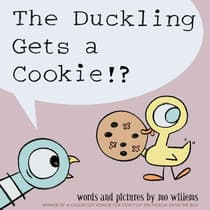 The Duckling Gets a Cookie!? by Mo Willems audiobook